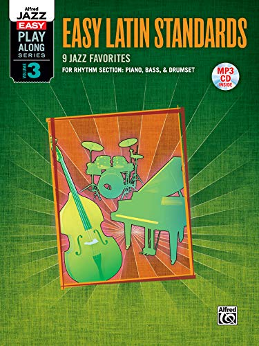 - Alfred Jazz Easy Play-Along -- Latin, Vol 3: Rhythm Section (Piano, Bass, Drum Set), Book & MP3 CD (Alfred Easy Jazz Play-Along Series)