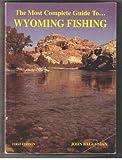 Wyoming Fishing, John Baughman, 0941875202
