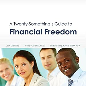 A Twenty-Something's Guide to Financial Freedom Audiobook
