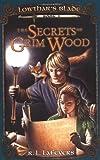 The Secrets of Grim Wood, R. L. LaFevers, 0142405582