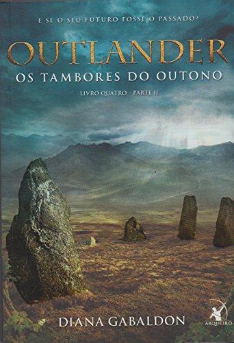 Outlander. Os Tambores do Outono. Parte 2