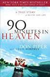 90 Minutes in Heaven, Don Piper and Cecil Murphey, 1417665629