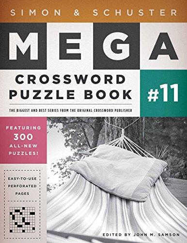 Simon & Schuster Mega Crossword Puzzle Book #11 (S&S Mega Crossword Puzzles) by Touchstone