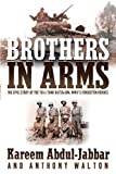761st tank battalion - Brothers in Arms: The Epic Story of the 761st Tank Battalion, WWII's Forgotten Heroes
