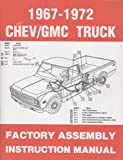 1967-1972 Chevy/gmc Truck Factory Assembly Instruction Manual