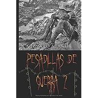 PESADILLAS DE GUERRA 2