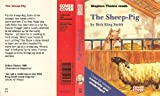The Sheep-Pig: Complete & Unabridged