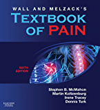 Wall & Melzack's Textbook of Pain E-Book (Wall and Melzack's Textbook of Pain)