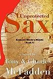 Unprotected Sax, Tony McFadden, 1481073788