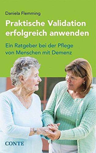praktische-validation-erfolgreich-anwenden-ein-ratgeber-bei-der-pflege-von-menschen-mit-demenz