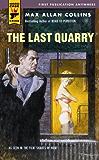 The Last Quarry (Hard Case Crime Book 23)
