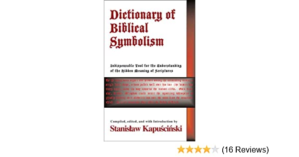 Dictionary of Biblical Symbolism - Kindle edition by