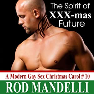 A Modern Gay Sex Christmas Carol #10 Audiobook
