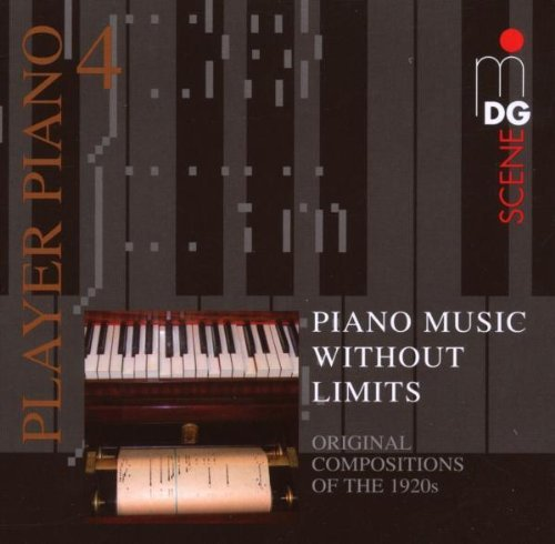 Piano Music Without Limits: Original Compositions of the 1920s (2007-09-25)