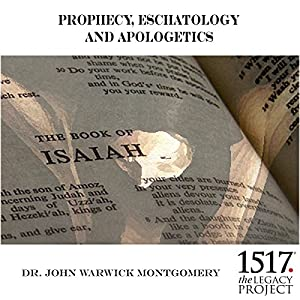 Prophecy, Eschatology and Apologetics Lecture