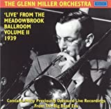 Live From The Meadowbrook Ballroom Volume II, 1939