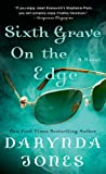 """Sixth Grave on the Edge - A Novel (Charley Davidson Series)"" av Darynda Jones"