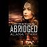 Abridged (A Kennedy Stern Christian Suspense Novel Book 7)