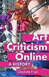 Art Criticism Online: A History