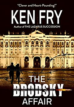 The Brodsky Affair: A Thriller by [Fry, Ken]