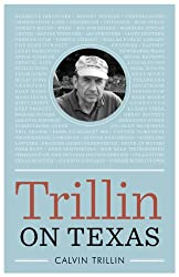 Trillin on Texas (Bridwell Texas History Series)