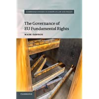 The Governance of EU Fundamental Rights (Cambridge Studies in European Law and Policy)