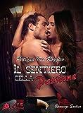 Il sentiero della passione (Italian Edition)