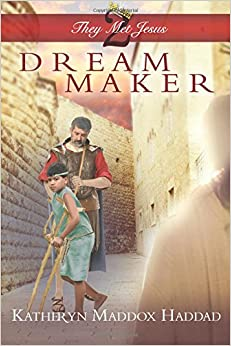 Dream Maker: Volume 2 (THEY MET JESUS)