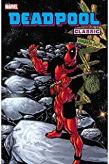 Deadpool Classic - Volume 6 Paperback