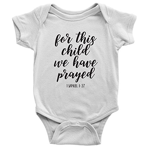 For This Child We Have Prayed - Bible Verse Onesie for Babies