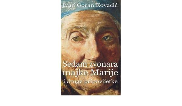 Sedam Zvonara Majke Marije I Druge Pripovijetke Hrvatski Klasici