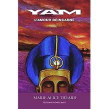 Yam: l'amour réincarné