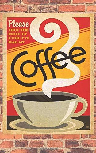Please Shut The Bleep Up Until Ive Had My Coffee Vintage