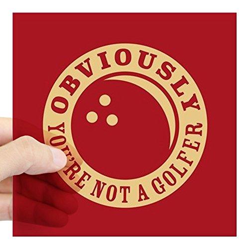 (CafePress Not A Golfer Square Sticker 3