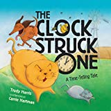 img - for The Clock Struck One: A Time-telling Tale (Math Is Fun!) book / textbook / text book