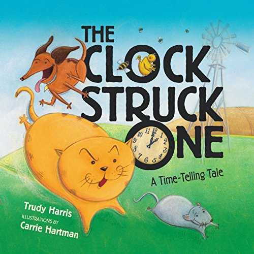 The Clock Struck One: A Time-telling Tale (Math Is - Maths Fun Is
