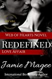 Redefined Love Affair: Ghostly Games (Web of Hearts and Souls #10) (See Book 4)