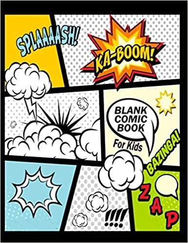 """Blank Comic Book For Kids : Create Your Own Comics With This Comic Book  Journal Notebook: Over 100 Pages Large Big 8.5"""" x 11"""" Cartoon / Comic Book  With Lots of Templates ("""
