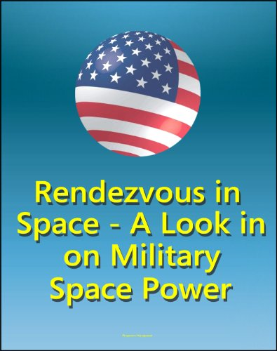 Rendezvous In Space - A Look In on Military Space Power - Effects of Starfish Prime Nuclear Explosion on Space Policy, Comparison of Space Power to Air Power
