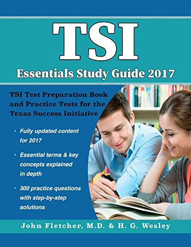 tsi-essentials-study-guide-2017-tsi-test-preparation-book-and-practice-tests-for-the-texas-success-i