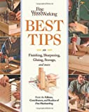 Fine Woodworking's Best Tips on Finishing, Sharpening, Gluing, Storage, and More, FWW Magazine Staff, 1600853382