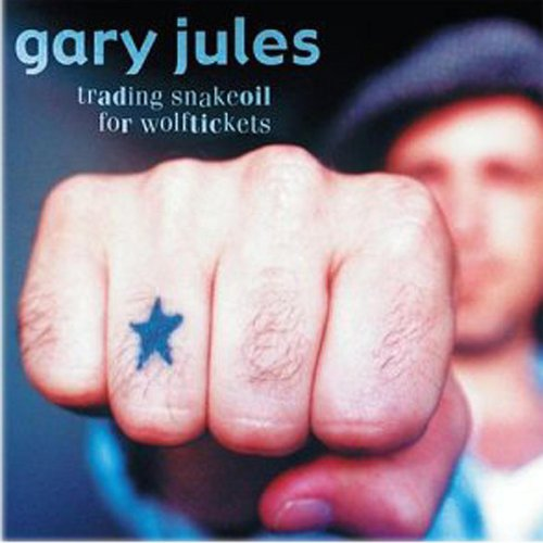 Gary Jules-Trading Snakeoil For Wolftickets-CD-FLAC-2003-FLACME Download