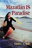 Mazatlán is Paradise