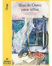Blas de Otero para niños: 12 (Alba y mayo, poesía)