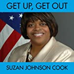 Get Up, Get Out | Susan Johnson Cook