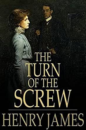 a literary criticism of the turn of the screw by henry james Of the screw henry james  writing help how to write literary analysis   order turn of the screw, the aspern papers and two stories at bncom  previous.
