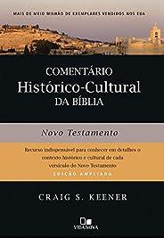 Comentário Histórico-cultural da Bíblia. Novo Testamento