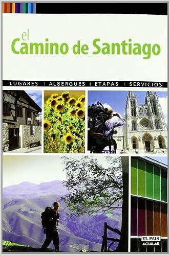 El Camino de Santiago a pie: Lugares - Albergues - Etapas - Servicios Rutas A Pie: Amazon.es: Paco Nadal: Libros