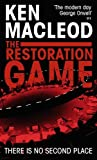 Front cover for the book The Restoration Game by Ken MacLeod