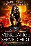 Vengeance Served Hot